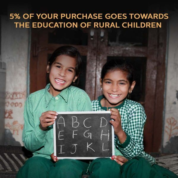 5% of your purchase goes towards the education of Rural Children